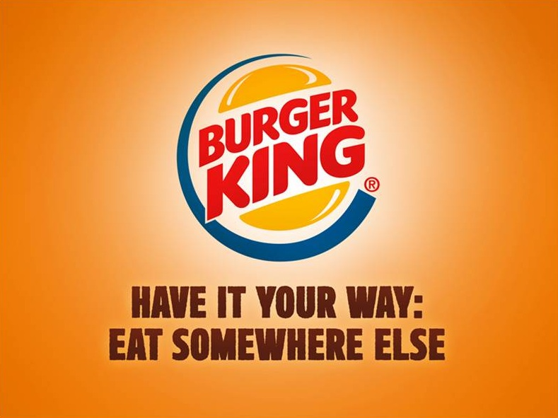 Burger King - Have it your own way