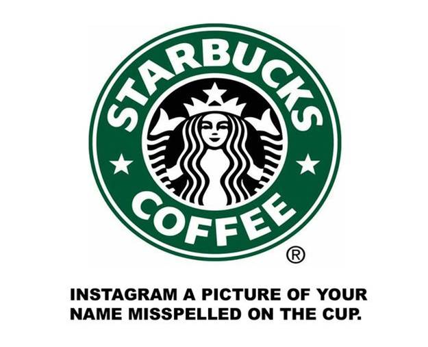 Starbucks - Instagram a picture of your name