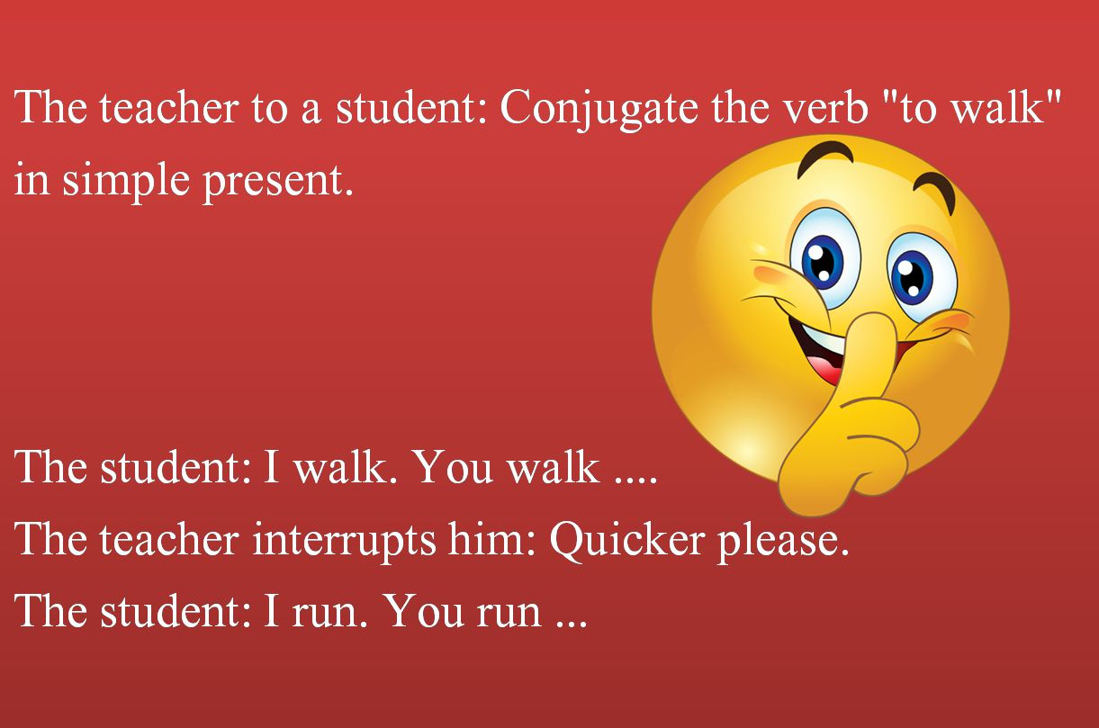 The teacher to a student: Conjugate the verb