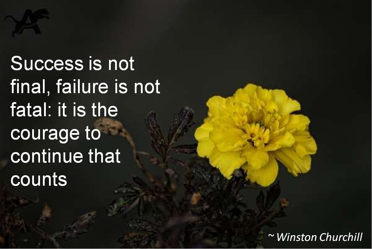 winston churchill success is not final failure is not fatal it is the