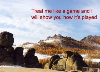 Anonymous- Treat me like a game and I will show you how its played
