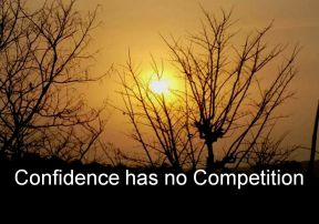 Anonymous- Confidence has no Competition