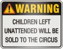 Warning - Children left unattended